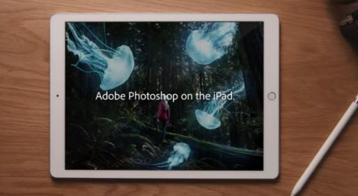 苹果iPad的AdobePhotoshop将于今年晚些时候发布